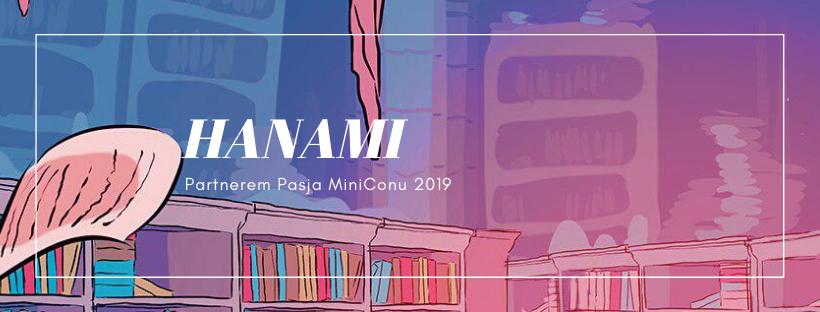 Hanami partnerem Pasja MiniConu 2019