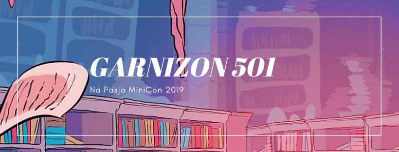 Garnizon 501 na Pasja MiniCon 2019